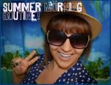 My Summer MorningRoutine